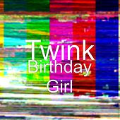Birthday Girl by Twink