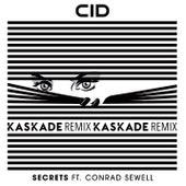 Secrets (feat. Conrad Sewell) (Kaskade Remix) von Cid