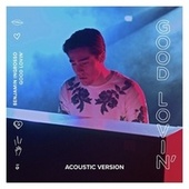 Good Lovin' (Acoustic Version) von Benjamin Ingrosso