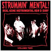 Strummin´ Mental Vol.2. Real Gone Instrumental R&R & Surf de Various Artists