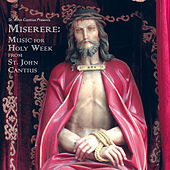 Miserere - Music for Holy Week from St. John Cantius by Daniel V. Robinson