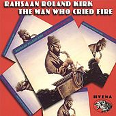 The Man Who Cried Fire by Various Artists