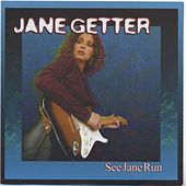 See Jane Run by Jane Getter