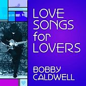 Love Songs for Lovers by Various Artists