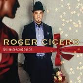 Bin heute Abend bei dir (Radio Version) von Roger Cicero