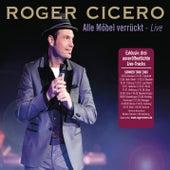 Alle Möbel verrückt (Live) von Roger Cicero