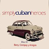 Simply Cuban Heroes by Various Artists