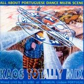 Kaos Totally Mix (Mixed By DJ Vibe At Kremlin) by Various Artists