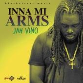 Inna Mi Arms - Single by Jah Vinci
