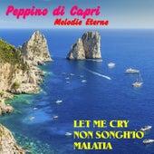 Peppino Di Capri Melodie Eterne by Peppino Di Capri