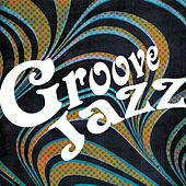 Groove Jazz de Various Artists