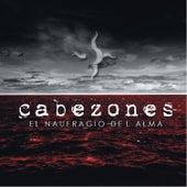 El Naufragio del Alma by Cabezones