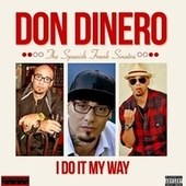 The Spanish Frank Sinatra by Don Dinero