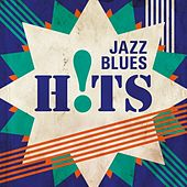 Jazz Blues Hits von Various Artists
