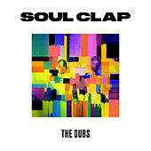The Dubs von Soul Clap
