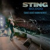 50,000 (Dave Audé Radio Remix) von Sting
