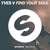 Find Your Soul von Yves V