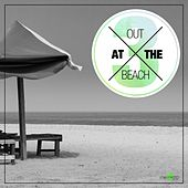 Out At The Beach Vol. 3 by Various Artists