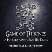 A Lannister Always Pays His Debts de Game of Thrones Orchestra