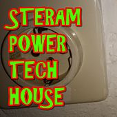 STREAM POWER TECH HOUSE (42 Stream Power Tech House Tracks) by Various Artists