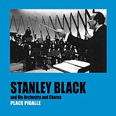 Place Pigalle by Stanley Black