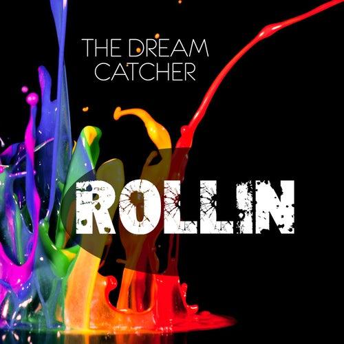 Rollin by Dreamcatcher
