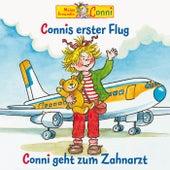 Connis erster Flug / Conni geht zum Zahnarzt von Conni