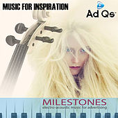 Milestones: Music for Inspiration by Various Artists