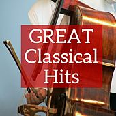 Great Classical Hits by Various Artists