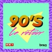 Années 90 : Le Retour de Various Artists