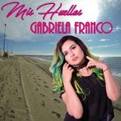 Mis Huellas de Gabriela Franco