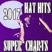 Hat Hits Super Charts 2017 de Various Artists