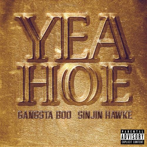 Yea Hoe by Gangsta Boo