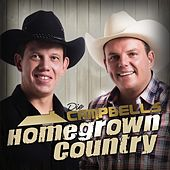 Homegrown Country by Die Campbells