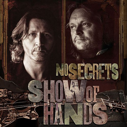 No Secrets by Show of Hands