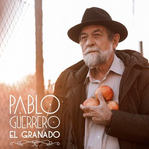 El granado de Pablo Guerrero