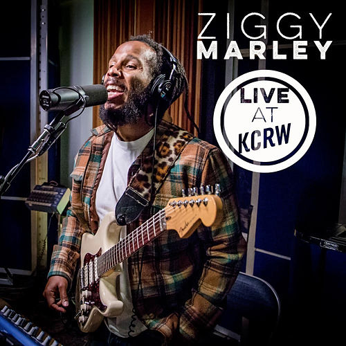 Ziggy Marley: Live at KCRW by Ziggy Marley