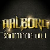 Aalborg Soundtracks, Vol. 1 by Aalborg Soundtracks