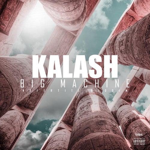Big Machine de Kalash