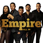 All In von Empire Cast