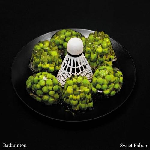 Badminton by Sweet Baboo