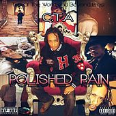 Polished Pain by CTA (California Transit Authority)