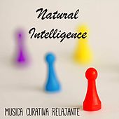 Natural Intelligence - Musica Curativa Relajante para Alineación de Chakras Meditación Profunda y Mejorar la Concentración con Sonidos Naturales New Age Instrumentales by Radio Meditation Music