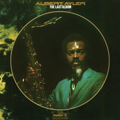 The Last Album by Albert Ayler