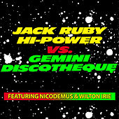 Jack Ruby High-Power VS.Gemini Discotheque von Instrumental Dub