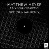 Fire (Gunjah Remix) by Matthew Heyer