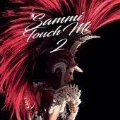 Sammi Touch Mi 2 Live 2016 de Sammi Cheng