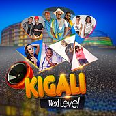 Kigali Next Level by Various Artists