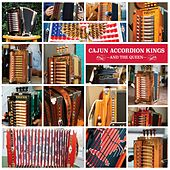 Cajun Accordion Kings (And the Queen) by Various Artists
