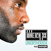Unorthodox (Remixes) by Wretch 32